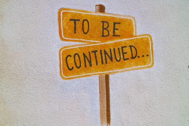 wegbewijzering met als tekst 'be continued'
