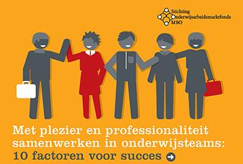 Met plezier en professionaliteit samenwerken in teams: 10 succesfactoren